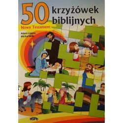 50 krzyżówek biblijnych. Nowy Testament