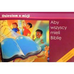 Aby wszyscy mieli Biblię