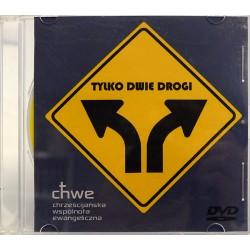 Tylko dwie drogi. DVD