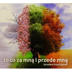 Jarosław Kopoczyński. To co za mną i przede mną