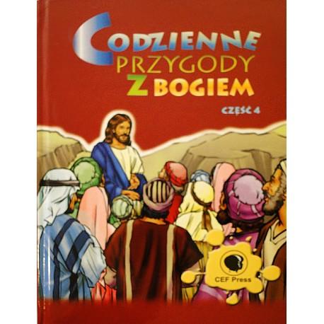 Codzienne przygody z Bogiem. Część 4