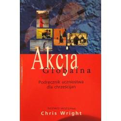 Akcja globalna. Podręcznik uczniostwa dla chrześcijan