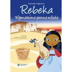 Rebeka wymarzona panna młoda
