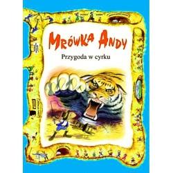 Mrówka Andy. Przygoda w cyrku