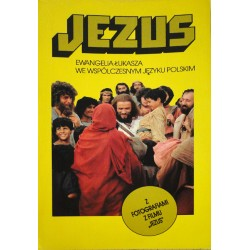 Jezus. Ewangelia Łukasza we współczesnym języku polskim